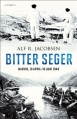 Bitter seger: Narvik 10 april - 10 juni 1940